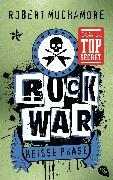 Cover-Bild zu Muchamore, Robert: Rock War - Heiße Phase (eBook)