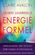 Cover-Bild zu Unsere universelle Energieformel