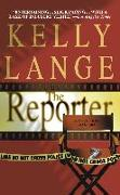 Cover-Bild zu Lange, Kelly: The Reporter (eBook)