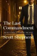 Cover-Bild zu Shepherd, Scott: The Last Commandment (eBook)