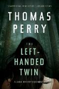 Cover-Bild zu Perry, Thomas: The Left-Handed Twin: A Jane Whitefield Novel (eBook)