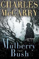 Cover-Bild zu McCarry, Charles: The Mulberry Bush (eBook)