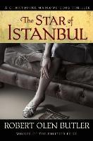 Cover-Bild zu Butler, Robert Olen: The Star of Istanbul (eBook)