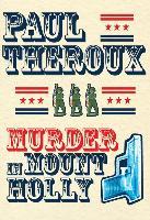 Cover-Bild zu Theroux, Paul: Murder in Mount Holly (eBook)
