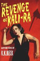 Cover-Bild zu Beck, K. K.: The Revenge of Kali-Ra (eBook)