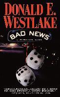 Cover-Bild zu Westlake, Donald E.: Bad News (eBook)