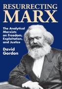 Cover-Bild zu Gordon, David: Resurrecting Marx (eBook)