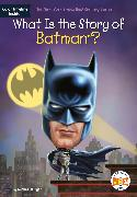 Cover-Bild zu What Is the Story of Batman? (eBook) von Burgan, Michael