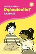Cover-Bild zu Can I Tell You About Dyscalculia? (eBook) von Hornigold, Judy