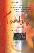 Cover-Bild zu Tantra - Eintauchen in die absolute Liebe von Odier, Daniel