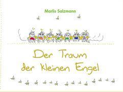 Cover-Bild zu Der Traum der kleinen Engel von Salzmann, Marlis