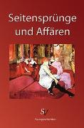 Cover-Bild zu Küllmar, Margret: Seitensprünge und Affären (eBook)
