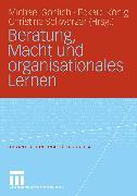 Cover-Bild zu Göhlich, Michael (Hrsg.): Beratung, Macht und organisationales Lernen (eBook)