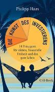 Cover-Bild zu Haas, Philipp: Die Kunst des Investierens