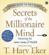Cover-Bild zu Eker, T. Harv: Secrets of the Millionaire Mind CD