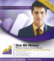 Cover-Bild zu Canfield, Jack (Solist): Give Me Money!: Millionaire Success Secrets Revealed