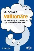 Cover-Bild zu Eker, Harv T.: So denken Millionäre (eBook)