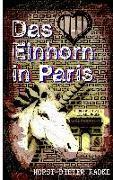 Cover-Bild zu Radke, Horst-Dieter: Das Einhorn in Paris