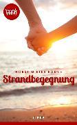 Cover-Bild zu Radke, Horst-Dieter: Strandbegegnung (Kurzgeschichte, Liebe) (eBook)