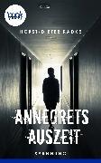 Cover-Bild zu Radke, Horst-Dieter: Annegrets Auszeit (eBook)