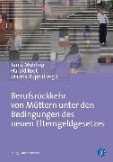 Cover-Bild zu Rupp, Marina (Hrsg.): Berufsrückkehr von Müttern (eBook)