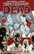 Cover-Bild zu Robert Kirkman: The Walking Dead Volume 1: Days Gone Bye
