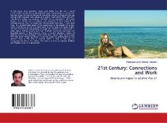 Cover-Bild zu Ibáñez Castejón, Francisco Javier: 21st Century: Connections and Work