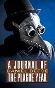 Cover-Bild zu Defoe, Daniel: A Journal of the Plague Year (eBook)