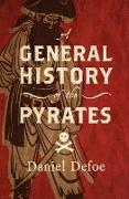 Cover-Bild zu Defoe, Daniel: A General History of the Pyrates (eBook)