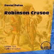 Cover-Bild zu Defoe, Daniel: Robinson Crusoe (Ungekürzt) (Audio Download)