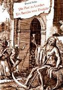 Cover-Bild zu Defoe, Daniel: Die Pest zu London - Ein Bericht vom Pestjahr (eBook)