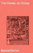 Cover-Bild zu Defoe, Daniel: The Storm. An Essay (eBook)