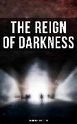 Cover-Bild zu Trollope, Anthony: The Reign of Darkness (Dystopian Collection) (eBook)