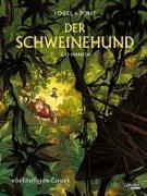Cover-Bild zu Loisel, Régis: Der Schweinehund 2: Der Schweinehund, Band 2