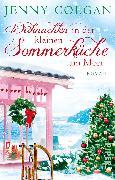 Cover-Bild zu Colgan, Jenny: Weihnachten in der kleinen Sommerküche am Meer