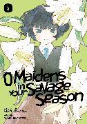 Cover-Bild zu Okada, Mari: O Maidens in Your Savage Season 5