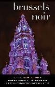 Cover-Bild zu Dufranne, Michel (Hrsg.): Brussels Noir