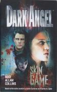 Cover-Bild zu Collins, Max Allan: Dark Angel: Skin Game