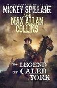 Cover-Bild zu Spillane, Mickey: The Legend of Caleb York