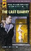 Cover-Bild zu Collins, Max Allan: The Last Quarry