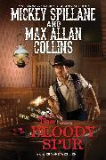 Cover-Bild zu Spillane, Mickey: The Bloody Spur