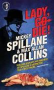 Cover-Bild zu Spillane, Mickey: Mike Hammer: Lady, Go Die!