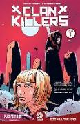 Cover-Bild zu Sean Lewis: Clankillers Vol. 1