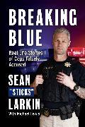 "Cover-Bild zu Larkin, Sean ""Sticks"": Breaking Blue"