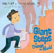 Cover-Bild zu Lee, Spike: Giant Steps to Change the World