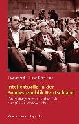 Cover-Bild zu Hacke, Jens (Beitr.): Intellektuelle in der Bundesrepublik Deutschland (eBook)