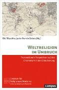 Cover-Bild zu Blaschke, Olaf (Hrsg.): Weltreligion im Umbruch