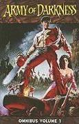 Cover-Bild zu Sam Raimi: Army of Darkness Omnibus Volume 1