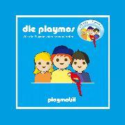 Cover-Bild zu Fickel, Florian: Die Playmos - Wie die Playmos sich kennenlernten (Audio Download)