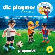 Cover-Bild zu Fickel, Florian: Die Playmos - Das Original Playmobil Hörspiel, Folge 51: Im Fussballfieber! (Audio Download)